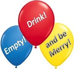 Empty, Drink, & Be Merry!